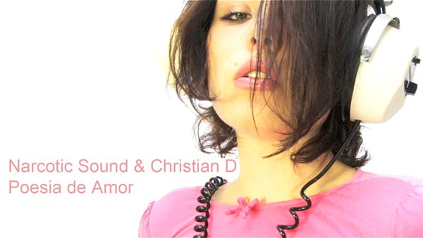 Narcotic Sound and Christian D - Poesia de Amor (Single Nou)